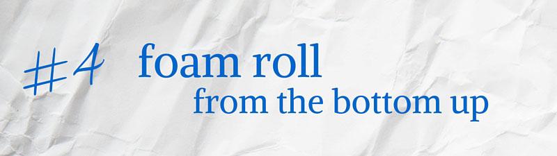 4 foam roll up