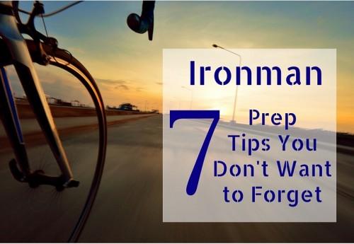 Ironman Prep Tips