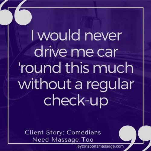 Comedian Massage Client Story
