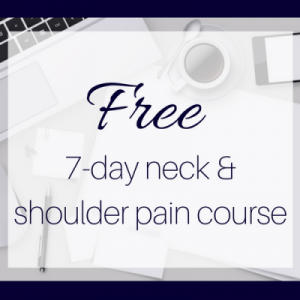 help your desk-related neck & shoulder pain with our free course