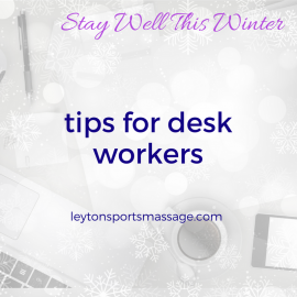 Winter Tips for Desk Workers